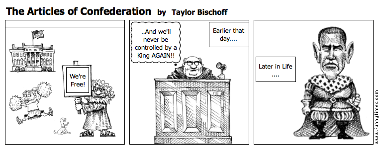 The Articles of Confederation by Taylor Bischoff