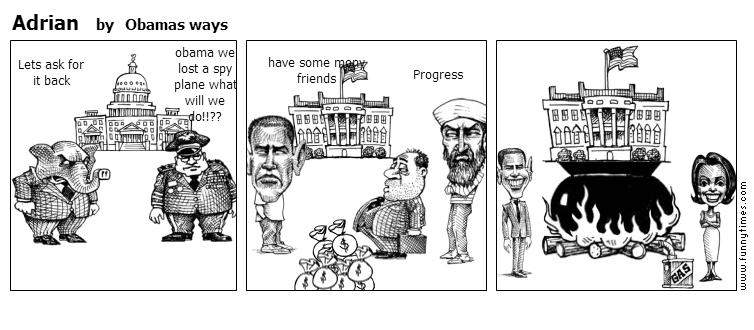 Adrian by Obamas ways