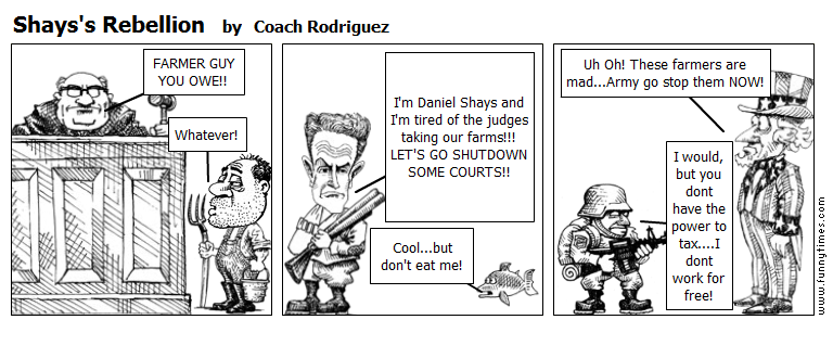 Shays's Rebellion by Coach Rodriguez