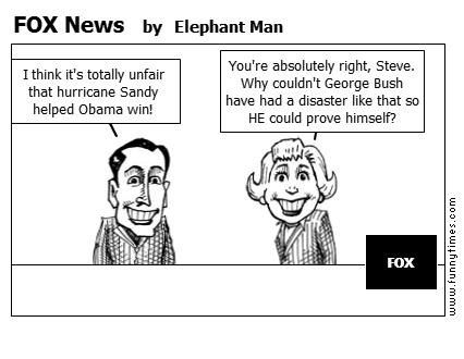 FOX News by Elephant Man