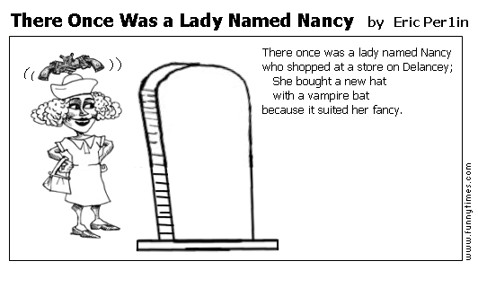 There Once Was a Lady Named Nancy by Eric Per1in
