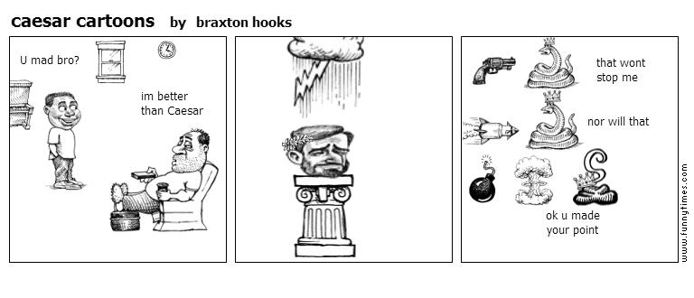 caesar cartoons by braxton hooks
