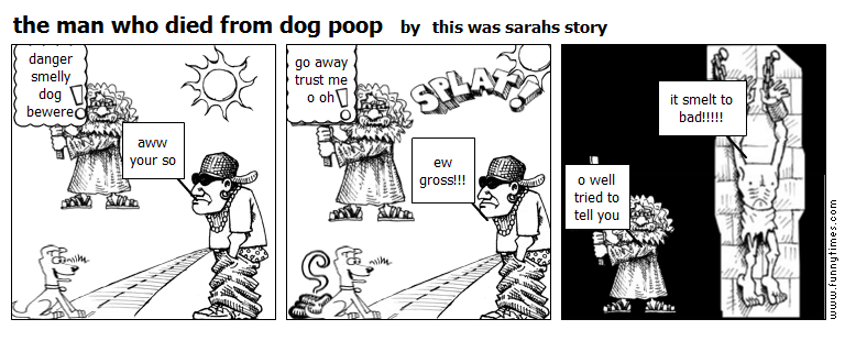 the man who died from dog poop by this was sarahs story