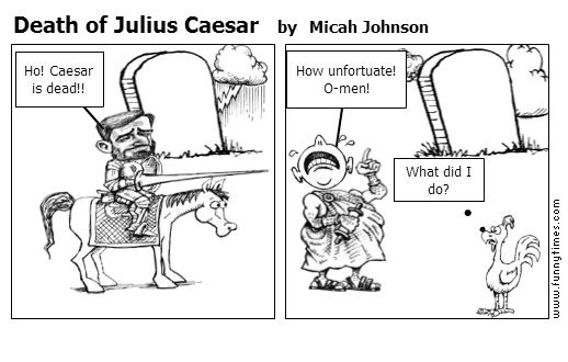 Death of Julius Caesar by Micah Johnson