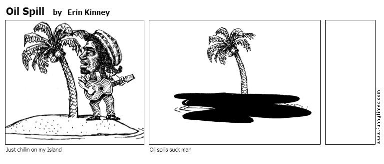 Oil Spill by Erin Kinney