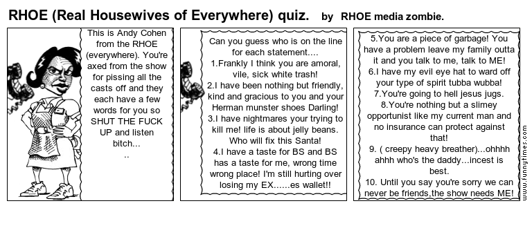 RHOE Real Housewives of Everywhere quiz. by RHOE media zombie.