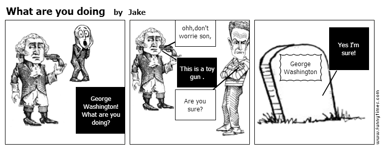What are you doing by Jake