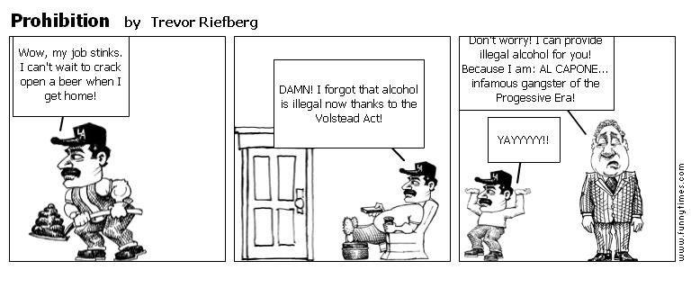 Prohibition by Trevor Riefberg