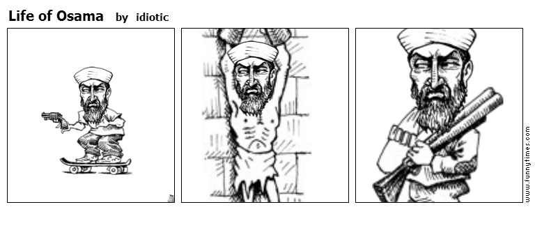 Life of Osama by idiotic