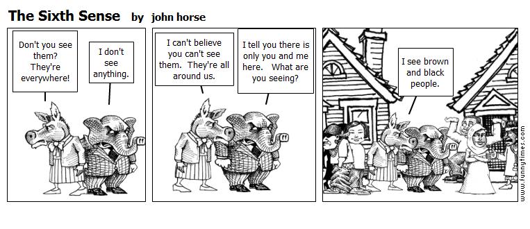 The Sixth Sense by john horse