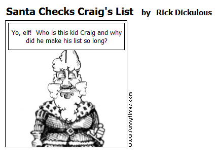 Santa Checks Craig's List by Rick Dickulous
