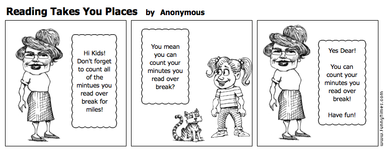 Reading Takes You Places by Anonymous