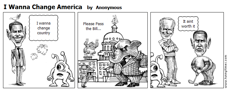 I Wanna Change America by Anonymous