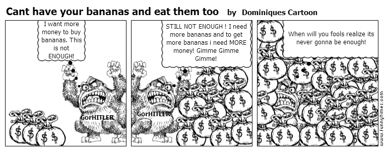Cant have your bananas and eat them too by Dominiques Cartoon