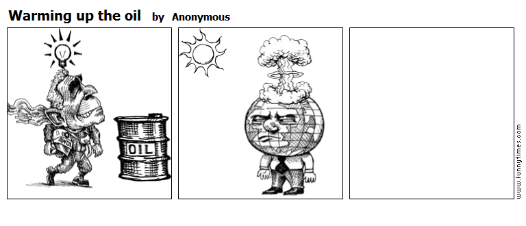 Warming up the oil by Anonymous