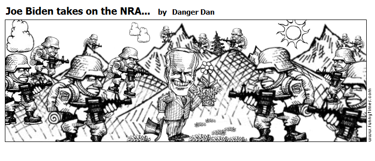 Joe Biden takes on the NRA... by Danger Dan