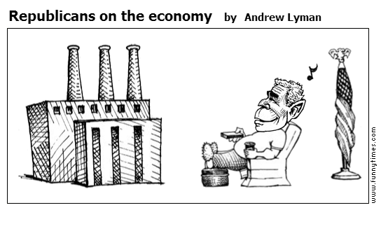 Republicans on the economy by Andrew Lyman
