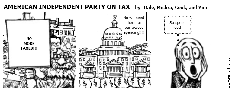 AMERICAN INDEPENDENT PARTY ON TAX by Dale, Mishra, Cook, and Yim