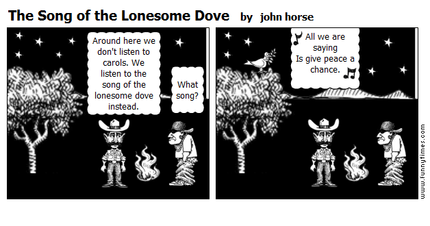The Song of the Lonesome Dove by john horse