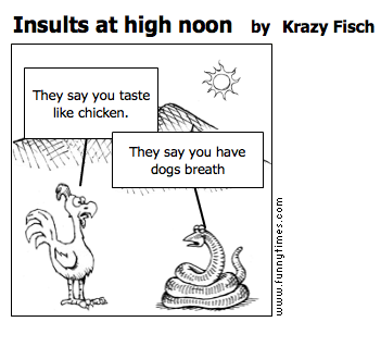 Insults at high noon by Krazy Fisch