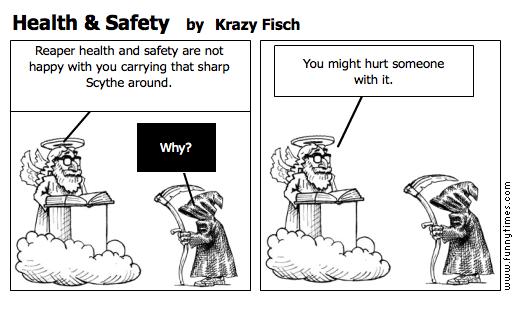 Health  Safety by Krazy Fisch