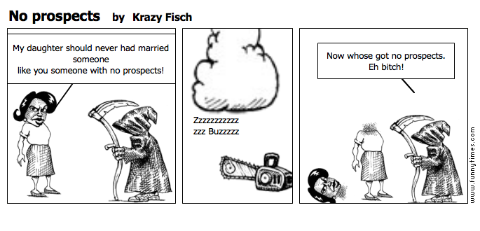 No prospects by Krazy Fisch