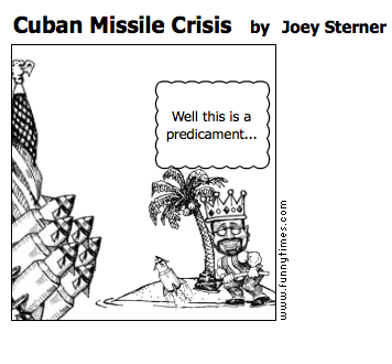 Cuban Missile Crisis by Joey Sterner