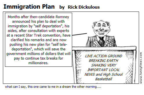 Immigration Plan by Rick Dickulous