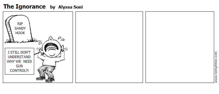 The Ignorance by Alyssa Soni