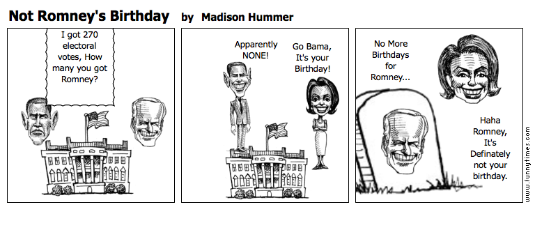 Not Romney's Birthday by Madison Hummer
