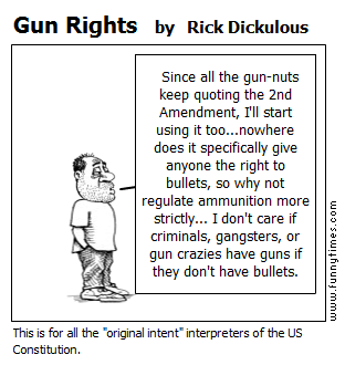 Gun Rights by Rick Dickulous