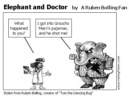 Elephant and Doctor by A Ruben Bolling Fan