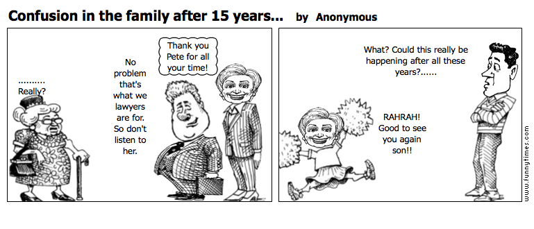 Confusion in the family after 15 years.. by Anonymous