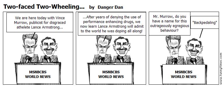 Two-faced Two-Wheeling... by Danger Dan