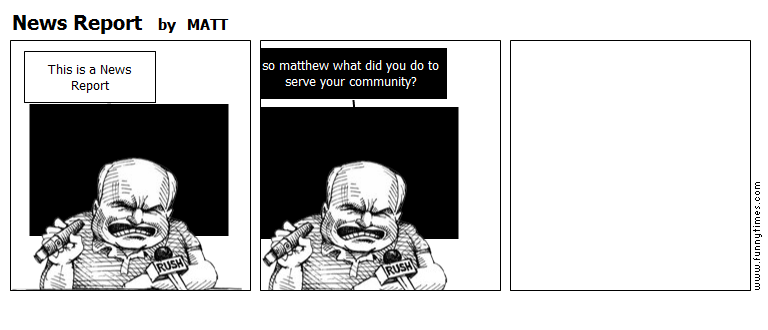 News Report by MATT