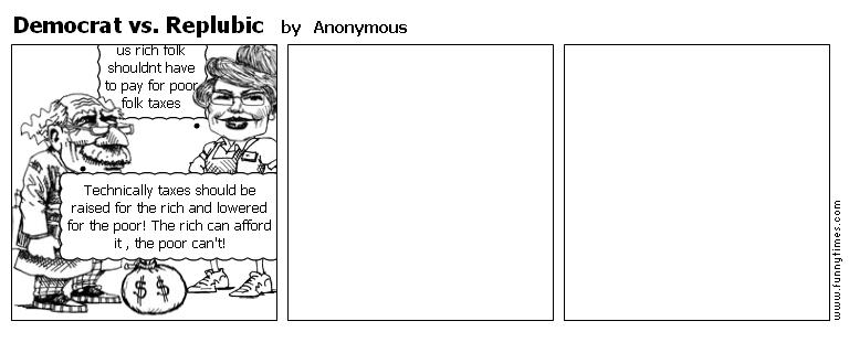 Democrat vs. Replubic by Anonymous