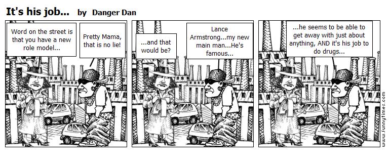 It's his job... by Danger Dan