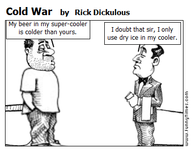 Cold War by Rick Dickulous