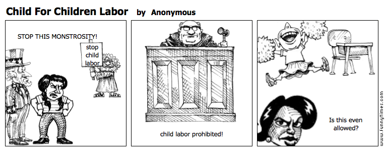 Child For Children Labor by Anonymous