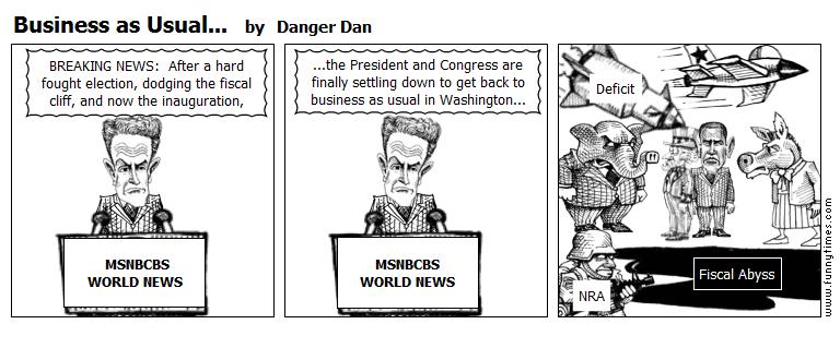 Business as Usual... by Danger Dan