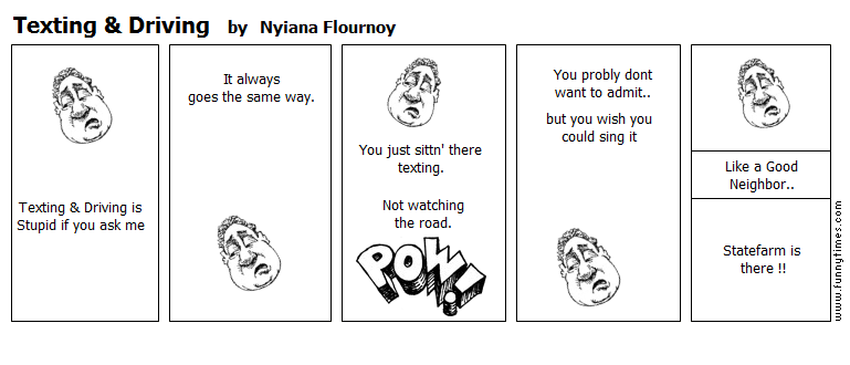 Texting  Driving by Nyiana Flournoy