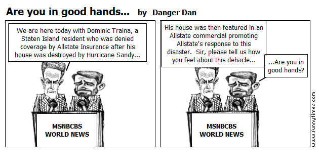 Are you in good hands... by Danger Dan