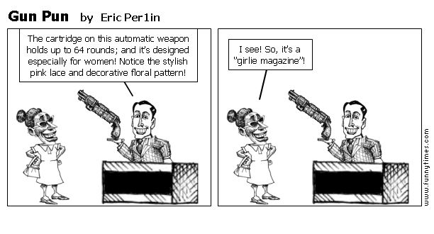 Gun Pun by Eric Per1in
