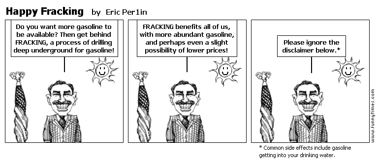 Happy Fracking by Eric Per1in