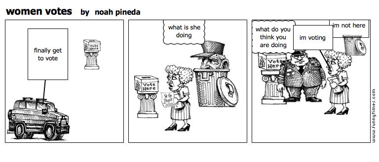 women votes by noah pineda