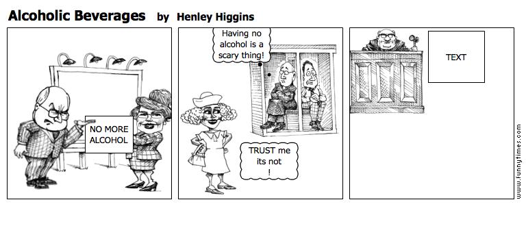 Alcoholic Beverages by Henley Higgins