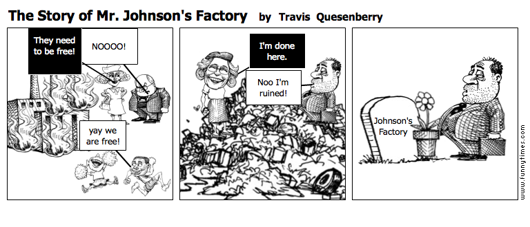 The Story of Mr. Johnson's Factory by Travis  Quesenberry
