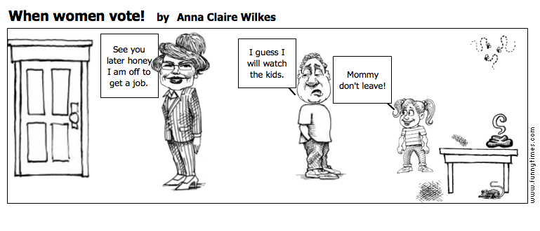 When women vote by Anna Claire Wilkes