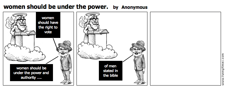 women should be under the power. by Anonymous