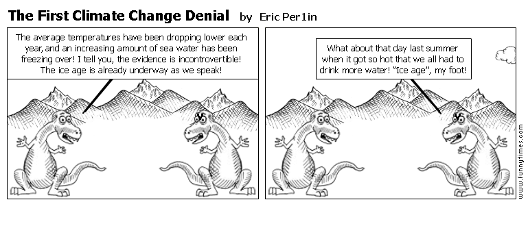 The First Climate Change Denial by Eric Per1in